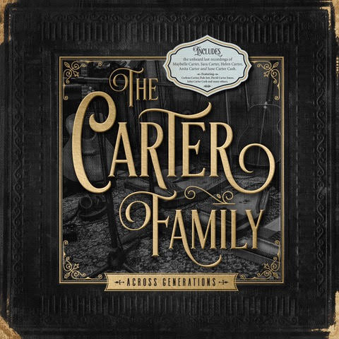 Five Generations of Carter Family Members Join Together on  The Carter Family – Across Generations Out Now From Reviver Entertainment Group's Legacy Records